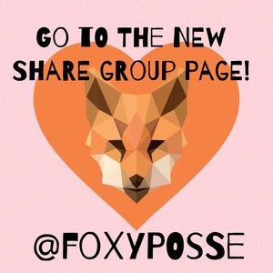 🦊Go To my new Closet FoxyPosse for Share Groups!